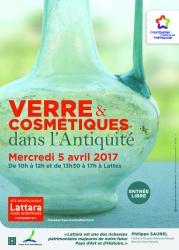 Mercredi 5 avril 2017, Verre et Cosmétiques dans l'Antiquité / Démonstration d'archéologie expérimentale au site archéologique Lattara-musée Henri Prades à Lattes