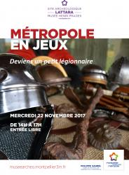"""Mercredi 22 novembre 2017, Animation """"Deviens un petit légionnaire"""" au site archéologique Lattara-musée Henri Prades à Lattes, dans le cadre de La Métropole en Jeux 2017"""