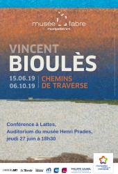 """Jeudi 27 juin 2019 à 18h30  > Conférence """"Vincent Bioulès. Chemins de traverse"""""""